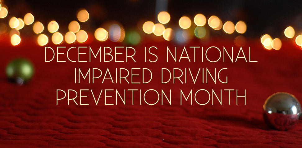 impaired driving prevention month