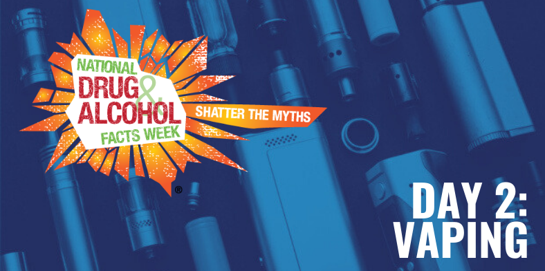 National Drugs and Alcohol Facts Week Vaping